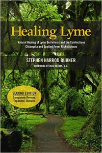 Healing Lyme: Natural Healing of Lyme Borreliosis and the Coinfections Chlamydia and Spotted Fever Rickettsiosis, 2nd Edition by Stephen Harrod Buhner