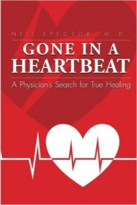 gone in a heartbeat by dr neil spector