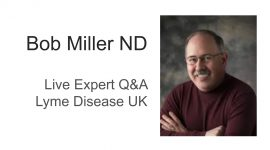 bob miller lyme disease uk expert Q&A